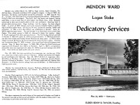 Mendon Ward, Building Dedicatory Services