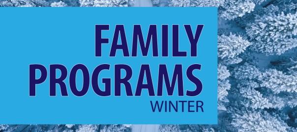Winter Family Programs
