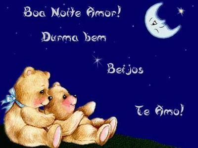 boa noite meu amor da minha vida