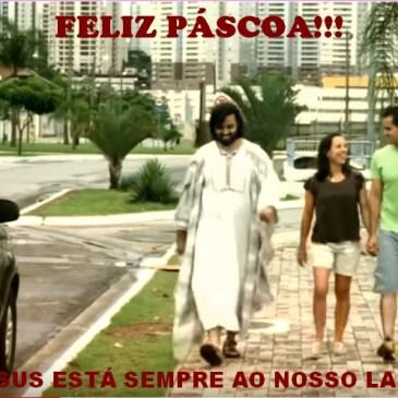 FELIZ PASCOA-jesus esta sempre ao seu lado