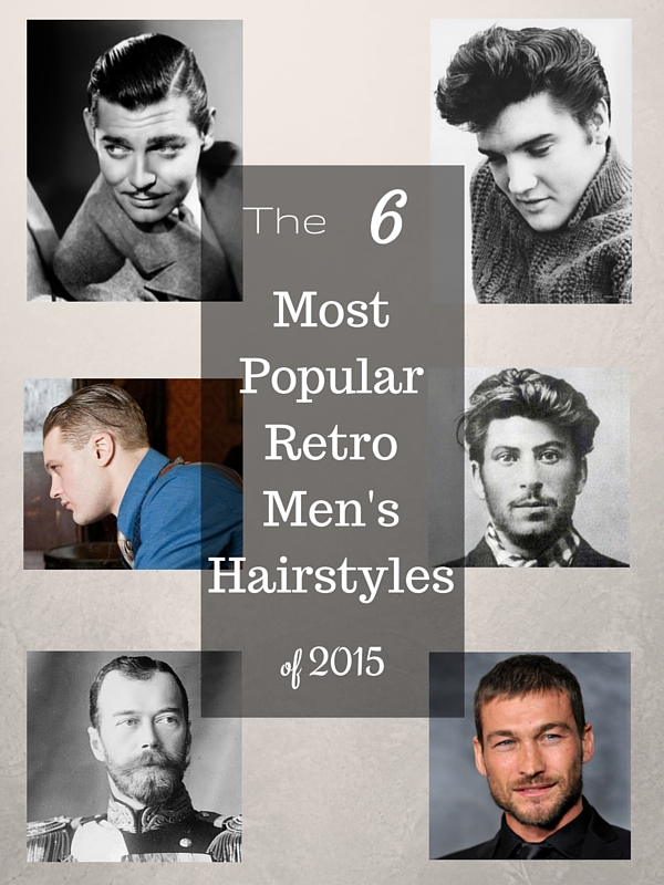 The 6 Most Popular Retro Haircuts Of 2015 The Guys Grooming Guide