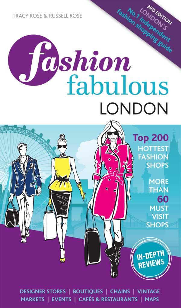 Fashion Fabulous London - shopping guide