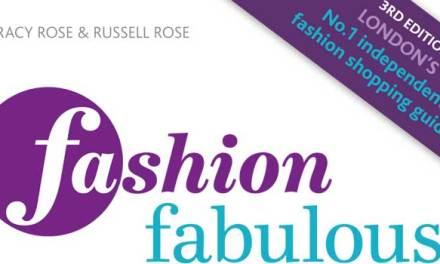 Fashion Fabulous London – Fashion Shopping Guide