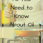 Woman holding bottle of oil in front of stove with text overlay - All you need to know about oil
