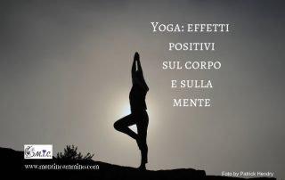 Yoga: effetti positivi sul corpo e mente