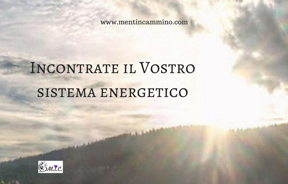 Incontrate il Vostro sistema energetico
