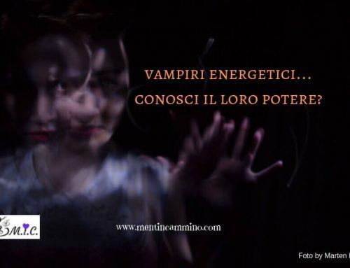 Vampiri energetici: conosci il loro potere