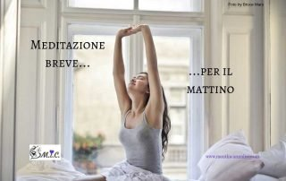 Meditazione breve per iniziare la giornata