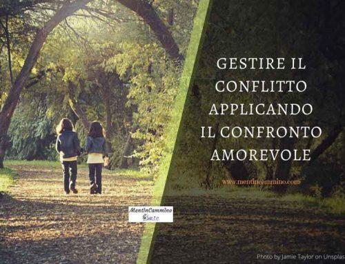 Gestire il conflitto applicando il confronto amorevole