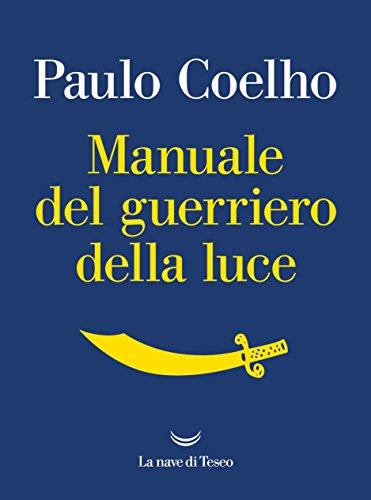 Il guerriero della luce: Paulo Coelho