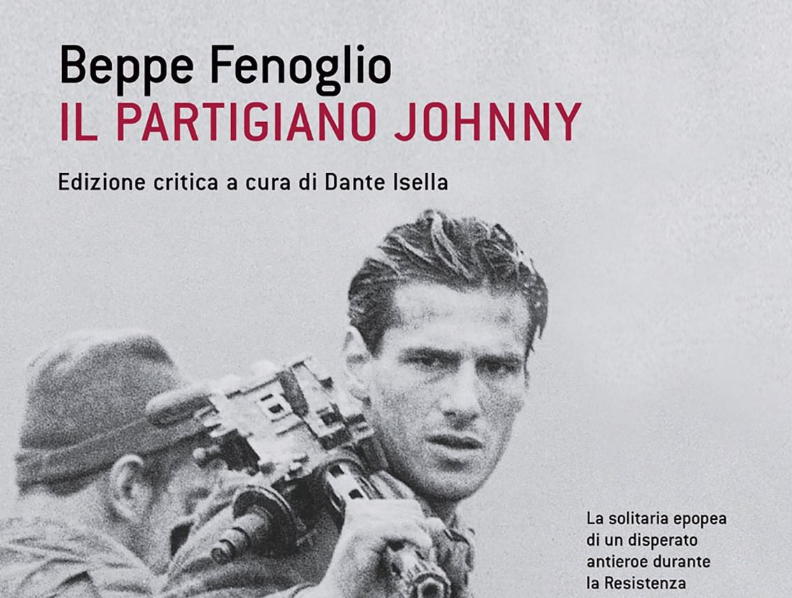 Beppe Fenoglio e il partigiano Johnny: per una lettura letteraria dell'esperienza partigiana
