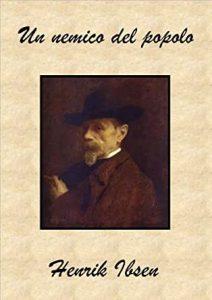 Un nemico del popolo, Henrik Ibsen