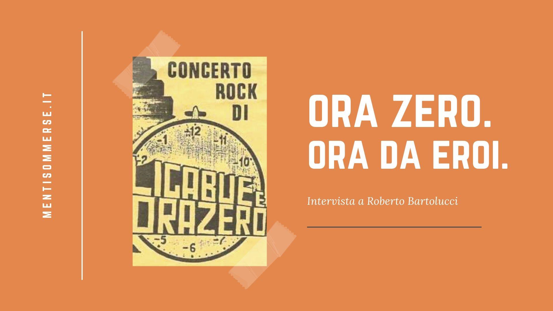 """""""Ora zero, ora da eroi"""": intervista a Roberto Bartolucci"""