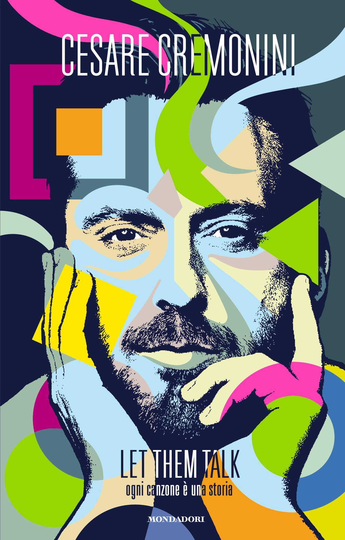 """""""Let them talk – Ogni canzone è una storia"""": esce il 1 dicembre il libro di Cesare Cremonini"""