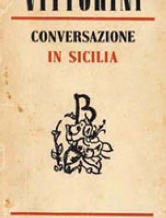 CONVERSAZIONE IN SICILIA: TRA PAROLE E RICORDI