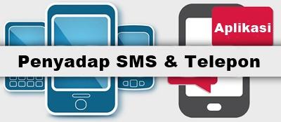 aplikasi penyadap sms dan telepon