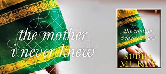 The Mother I Never Knew By Sudha Murty
