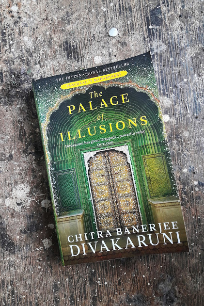 Re-imagining the Epic with The Palace of Illusions by Chitra Banerjee Divakaruni