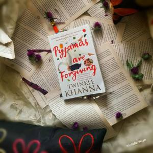Book review: Pyjamas Are Forgiving by Twinkle Khanna