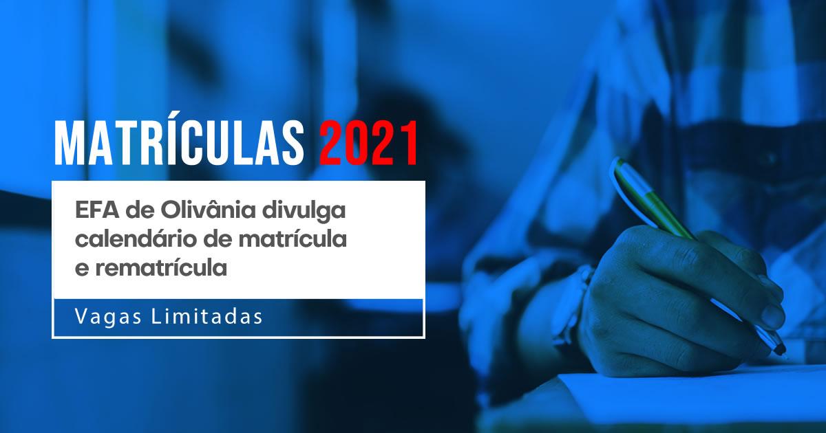 EFA de Olivânia divulga calendário de matrícula e rematrícula para 2021