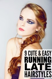 9 running late hairstyles tired