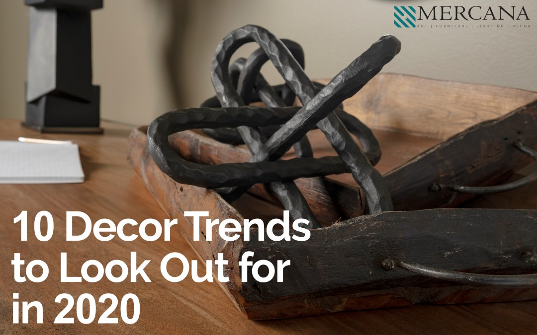 10 Decor Trends to Look Out for in 2020
