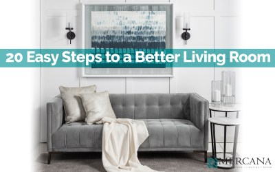 Ultimate Guide: 20 Steps to a Better Living Room
