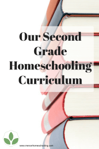 Our Second Grade Homeschooling Curriculum