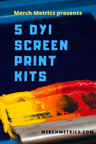 5 DIY SCREEN PRINTING KITS