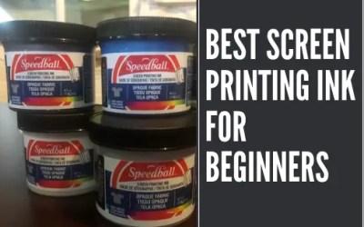 Best Screen Printing Ink for Beginners