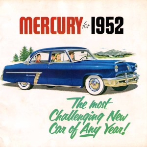 1952 Mercury The Most Challenging New Car of Any Year Pg 1