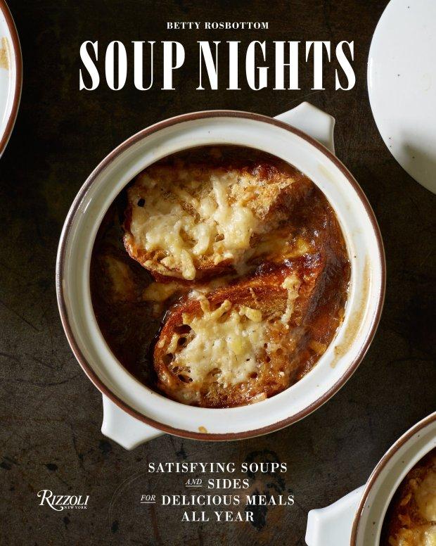 """Soup Nights"" by Betty Rosbottom"
