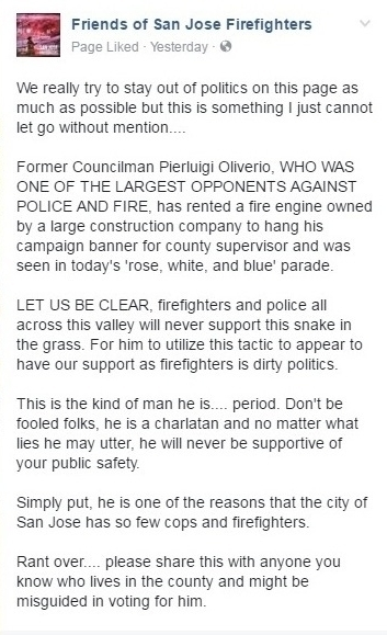 Former San Jose councilman and supervisor candidate was blasted by firefighters for riding a private fire engine in 4th of July parade.