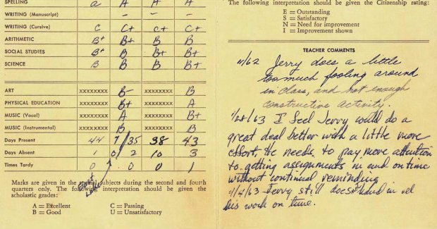 """Jerry Before Seinfeld"" includes a shot of a 1962 report card on whicha teacher has written, ""Jerry does a little bit too much fooling around in class, and not enough constructive activity."" (Netflix)"