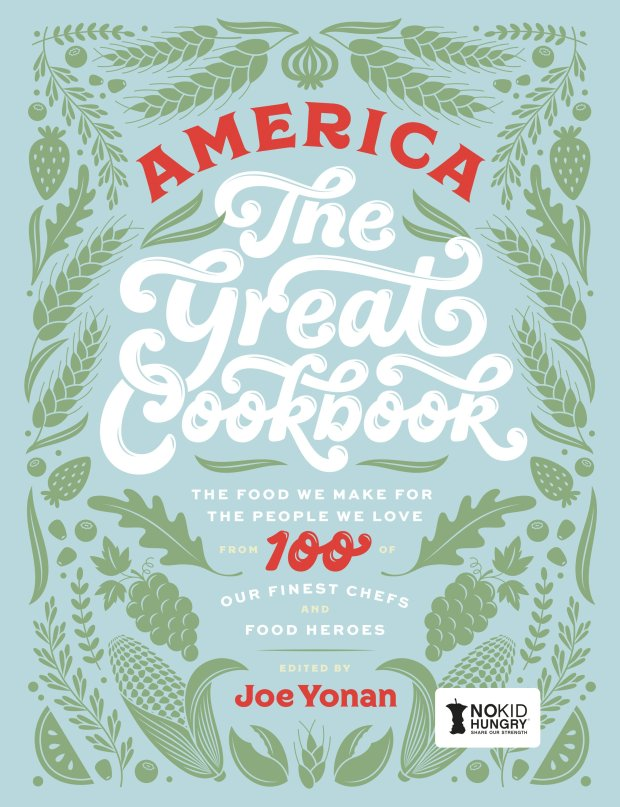 """The new """"American The Great Cookbook"""" offers 100 recipes from 100 differentchefs."""