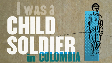 Reclaiming children of war: Colombia's child soldiers