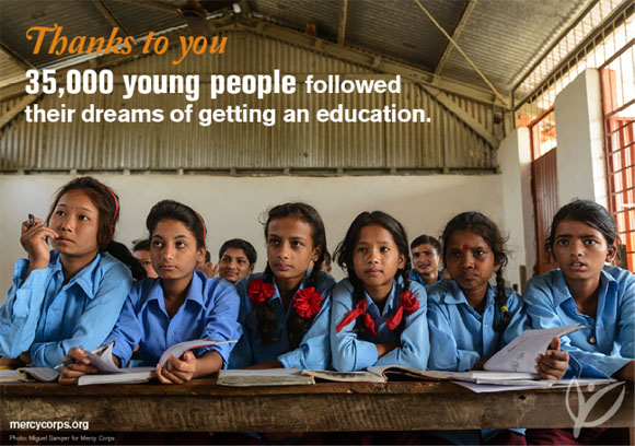Thanks to you, 35,000 young people followed their dreams of getting an education.