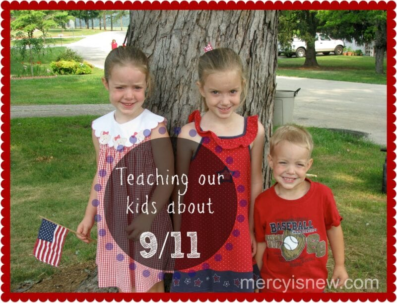 Teaching Our Kids About 9 11