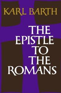 Karl Barth: The Epistle to the Romans