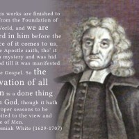 "Jeremiah White: ""the Salvation of all Men is a done thing with God"""