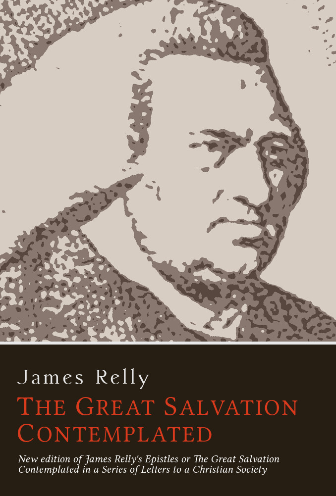 James Relly: The Great Salvation Contemplated