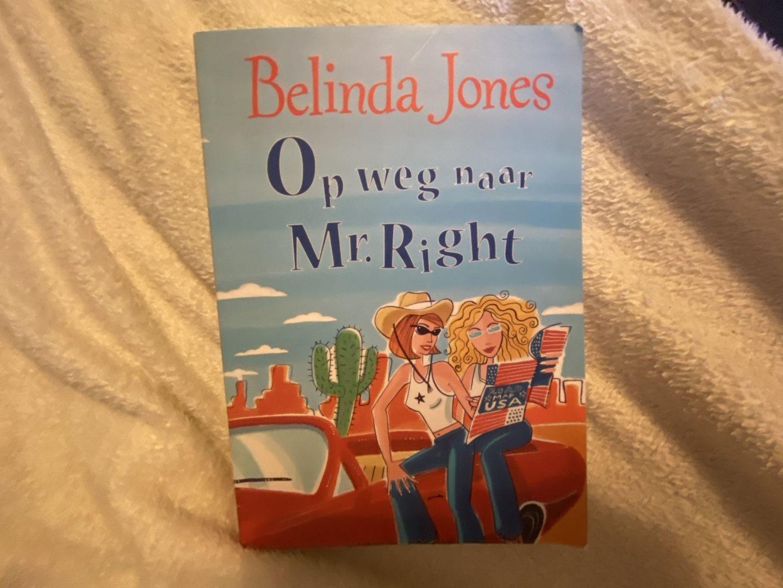 Boek review: Op weg naar Mr. Right – Belinda Jones