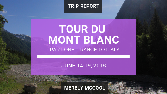 Tour du Mont Blanc Part One