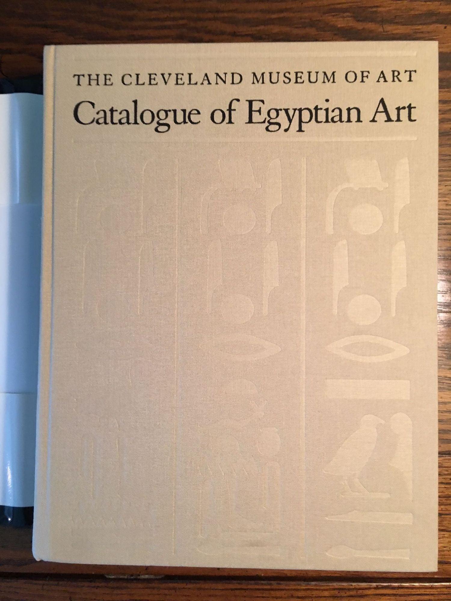 Catalogue Of Egyptian Art. Cleveland Museum Art