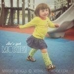 A Monday Montage #withmoxie