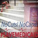 No Caps, No Cuts! #SaveMedicaid