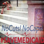 No Caps, No Cuts! #SaveMedicaid