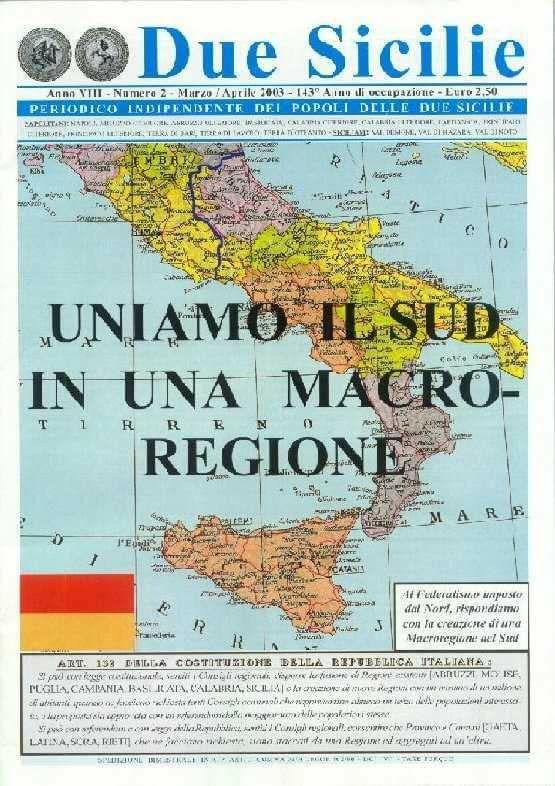 Macroregione Sud - periodico Due Sicilie n. 2 Marzo-Aprile 2003