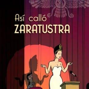 Así calló Zaratrusta