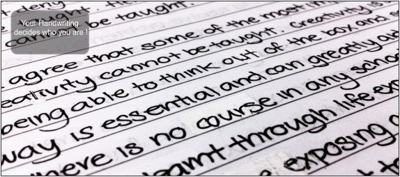 Your Handwriting decides who you are !